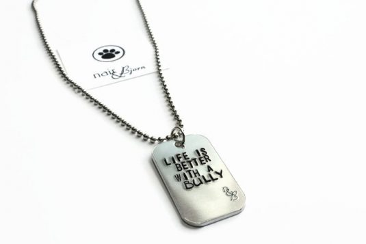 Life is Better with a Bully Unisex Necklace