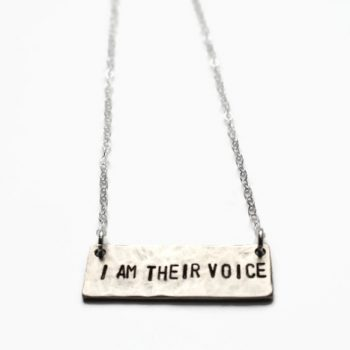 I am Their Voice Necklace