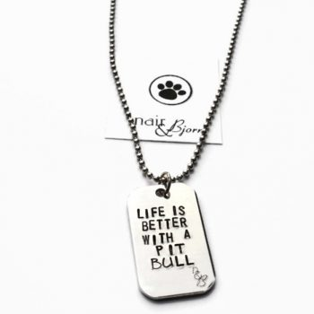 Life is better with a Pit Bull Unisex Necklace
