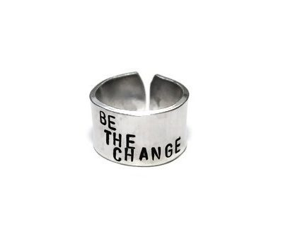 Be The Change Ring